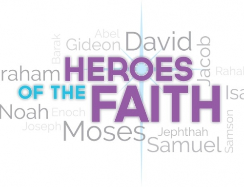 Heroes by Faith