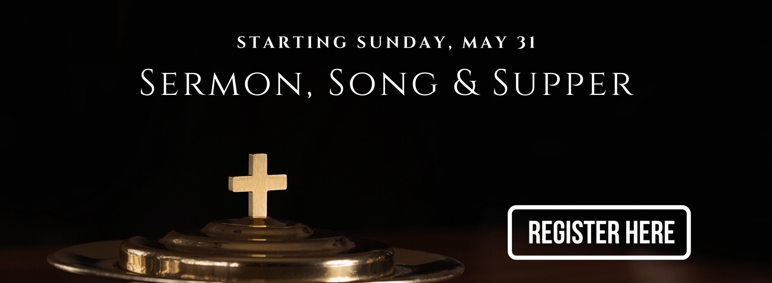 Sermon, Song and Supper